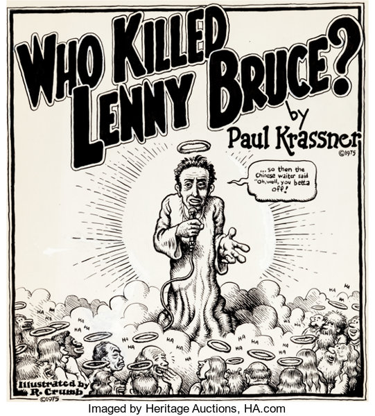 We're all gonna die! Lenny Bruce by Robert Crumb